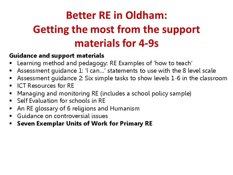 Better RE in Oldham: Getting the most from the support materials for 4-9s