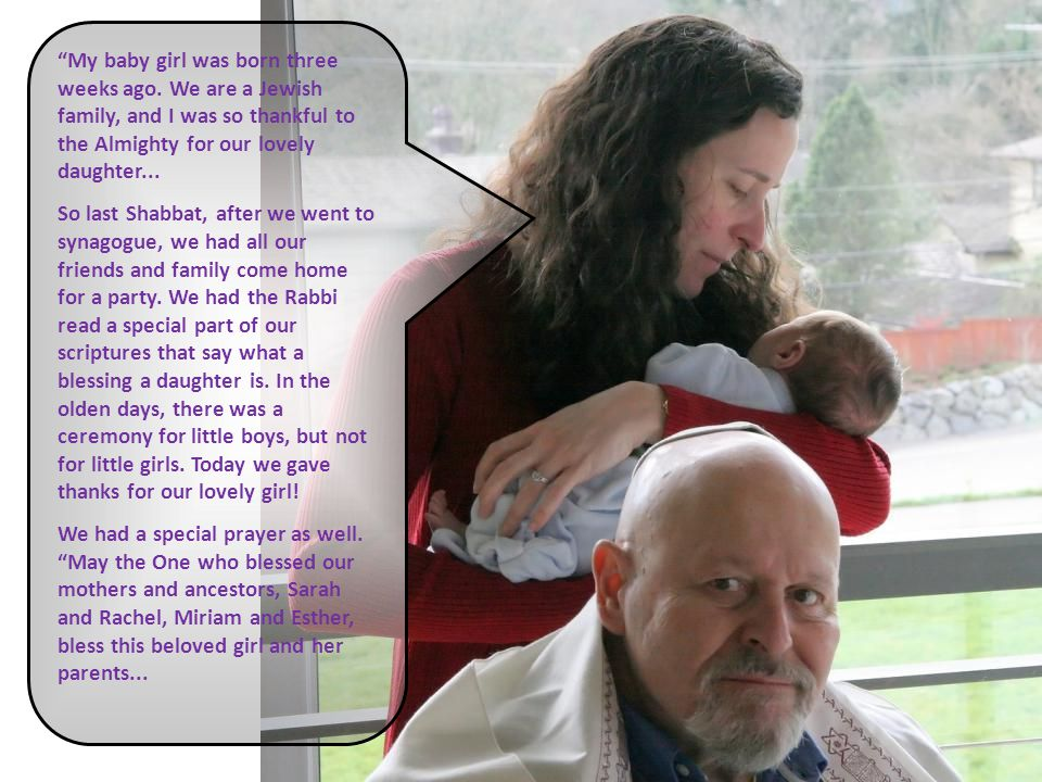 """My baby girl was born three weeks ago. We are a Jewish family, and I was so thankful to the Almighty for our lovely daughter... So last Shabbat, afte"