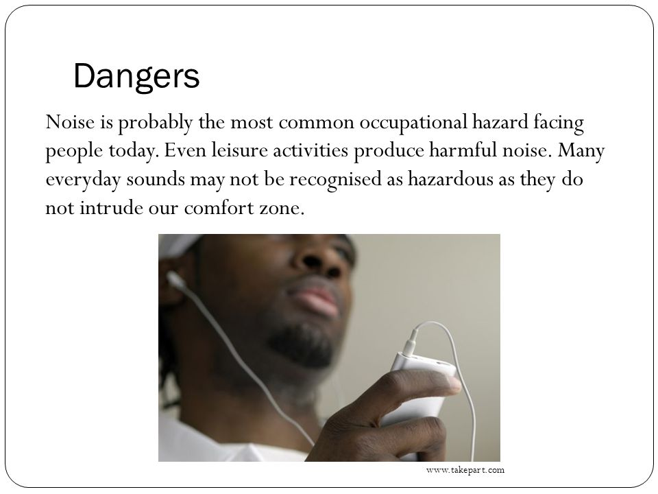 Dangers A bulldozer, idling at 85dB, can cause permanent damage to hearing in one workday.