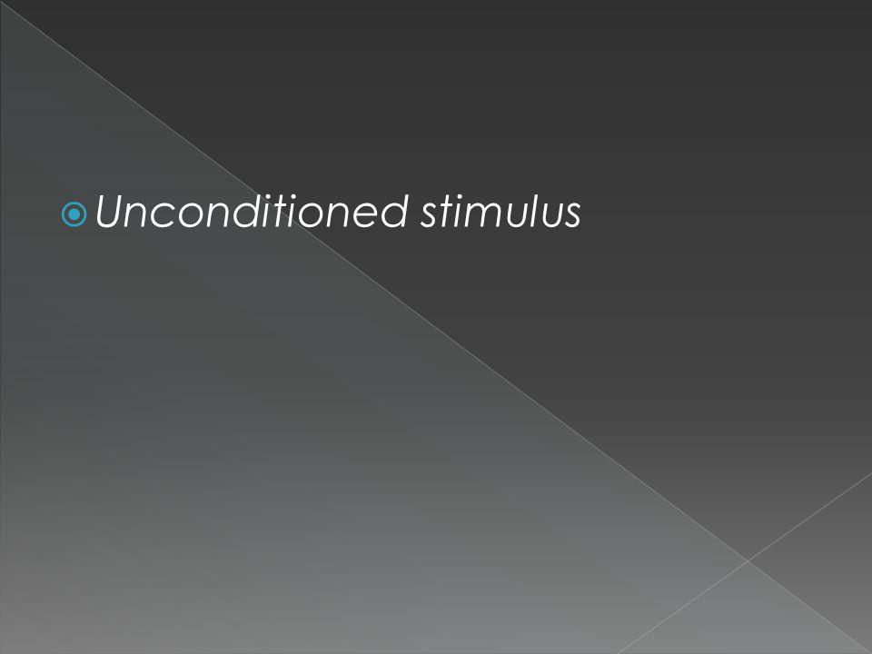  Unconditioned stimulus
