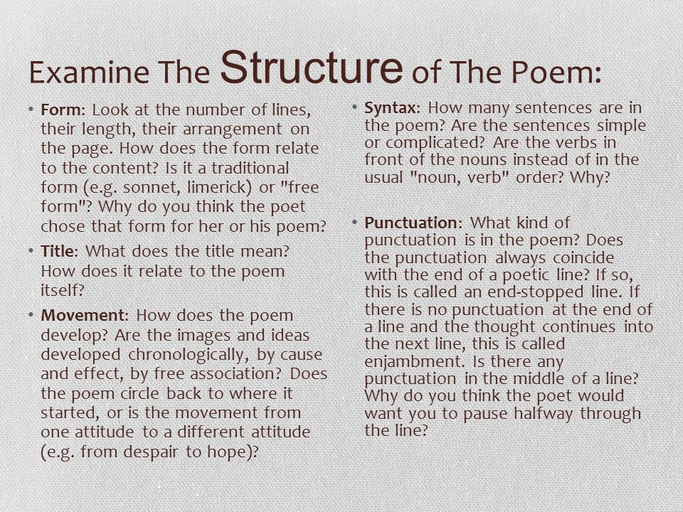 Examine The Language of The Poem Diction (word choice): Is the language colloquial, formal, simple, unusual.