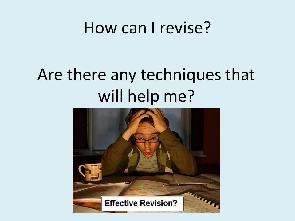 Goal setting 2 Stage 2: Making a Plan Develop a revision strategy.