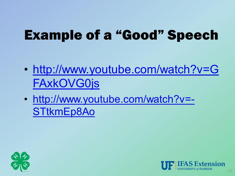 "Example of a ""Good"" Speech http://www.youtube.com/watch?v=G FAxkOVG0jshttp://www.youtube.com/watch?v=G FAxkOVG0js http://www.youtube.com/watch?v=- STt"