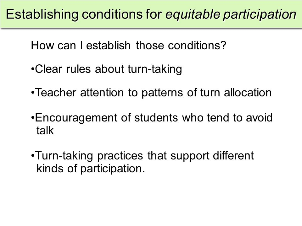 Establishing conditions for equitable participation How can I establish those conditions.