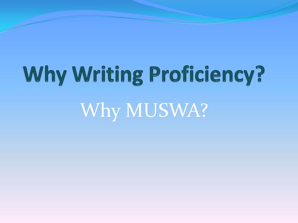 Why MUSWA
