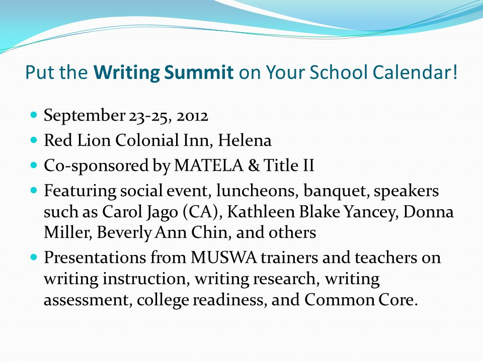 Put the Writing Summit on Your School Calendar.