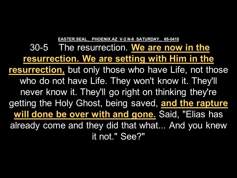 EASTER.SEAL_ PHOENIX.AZ V-2 N-6 SATURDAY_ 65-0410 30-5 The resurrection.