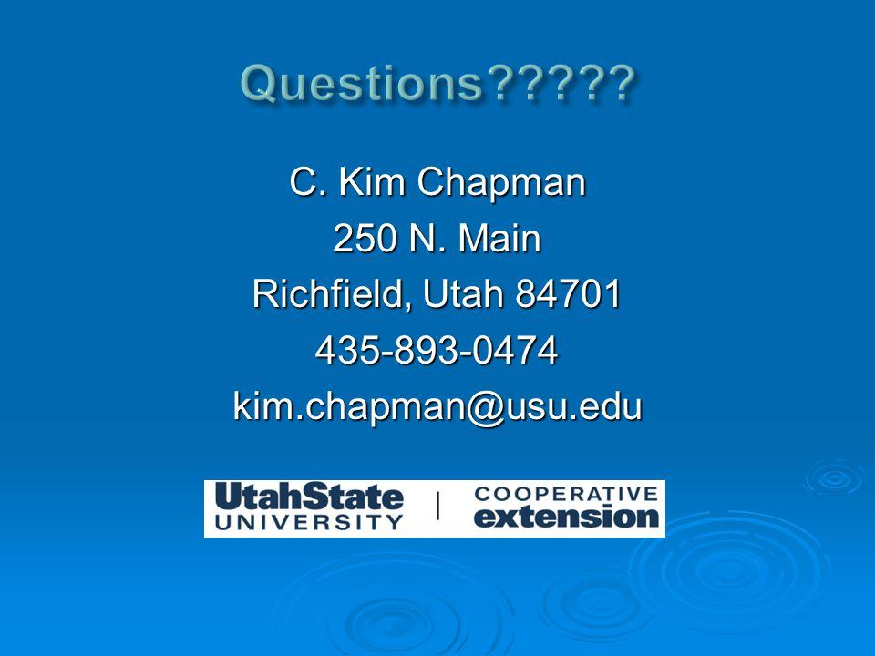 C. Kim Chapman 250 N. Main Richfield, Utah 84701 435-893-0474kim.chapman@usu.edu