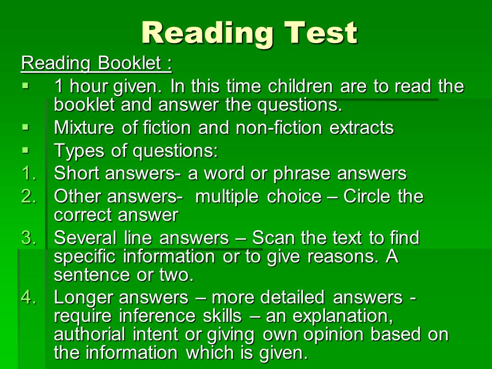 Reading Test Reading Booklet :  1 hour given.