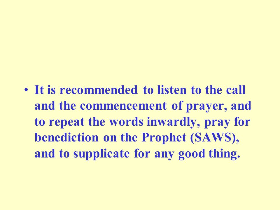 It was narrated: Bilal began the Iqamah, and when he said: 'The time for prayer has come,' the Prophet (SAWS) said: May Allah establish it and cause it to continue. (Reported by Abu-Dawud)