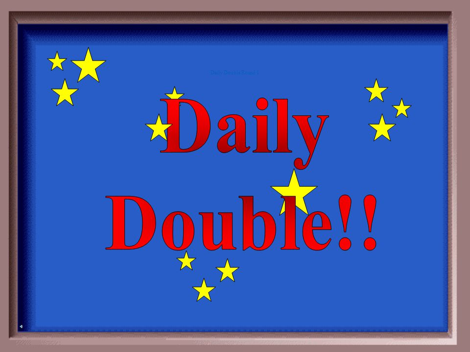 Daily Double Round 1