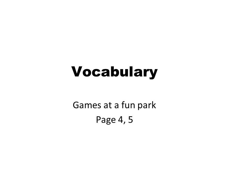 Unit 1 At the fun park