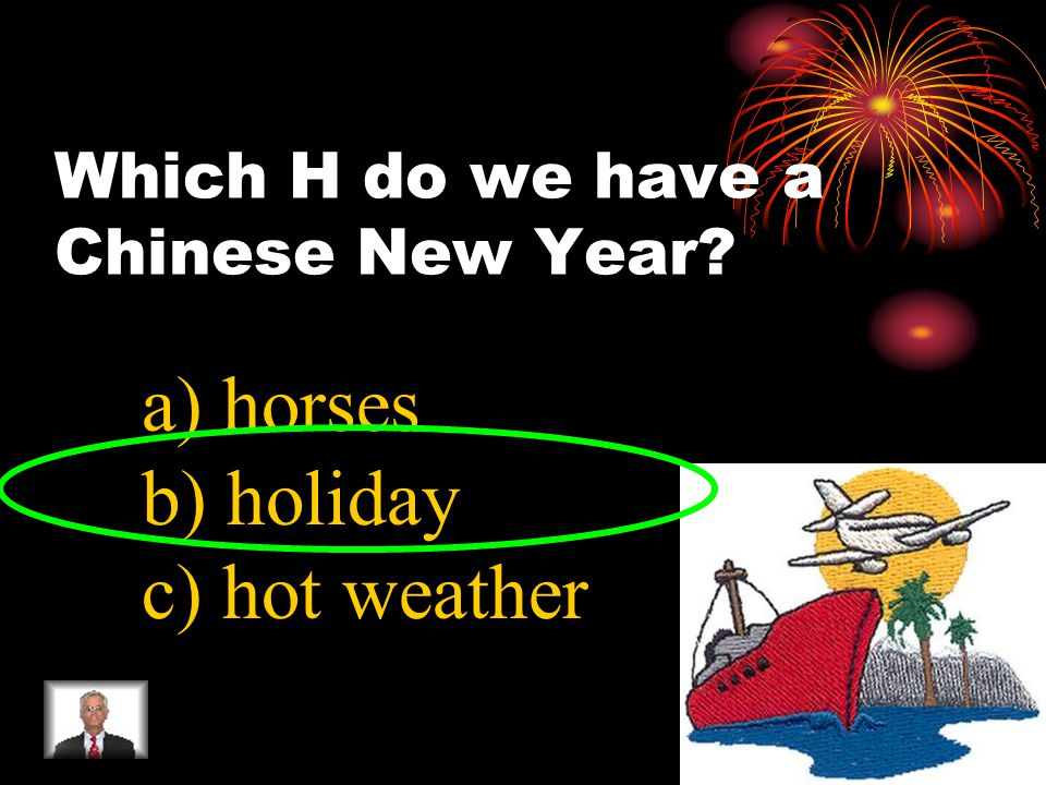 Which L is the Chinese calendar a) lunar b) lucky c) lemon