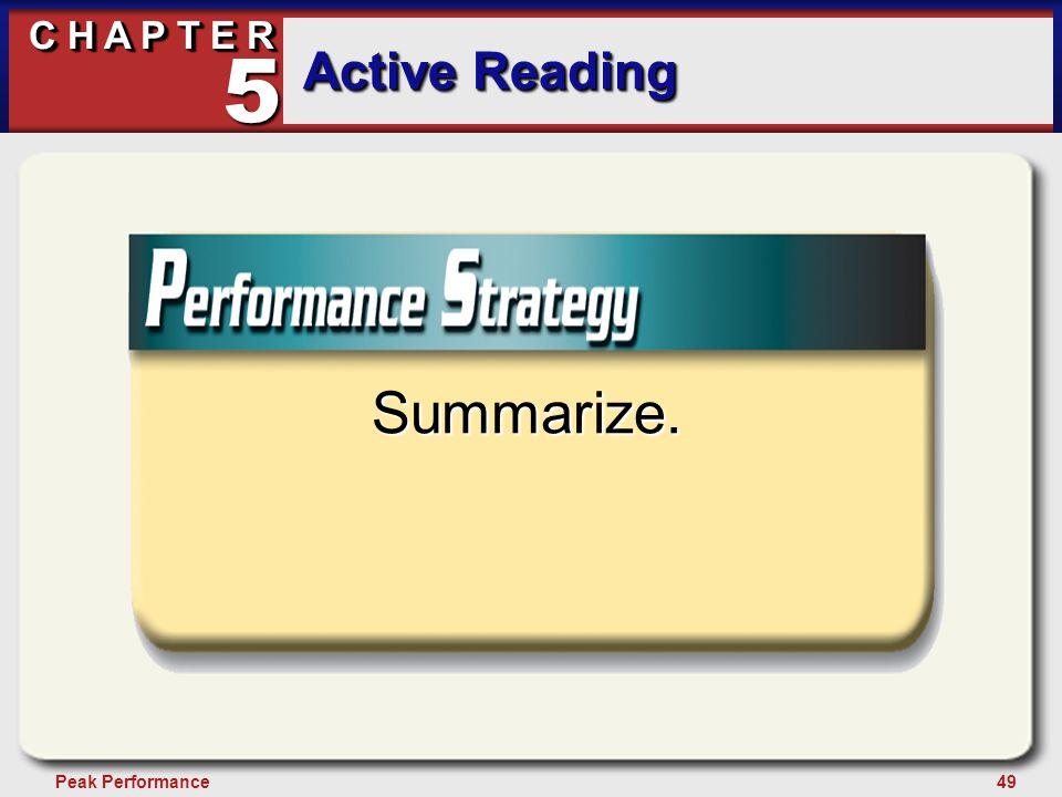49Peak Performance C H A P T E R Active Reading 5 Summarize.