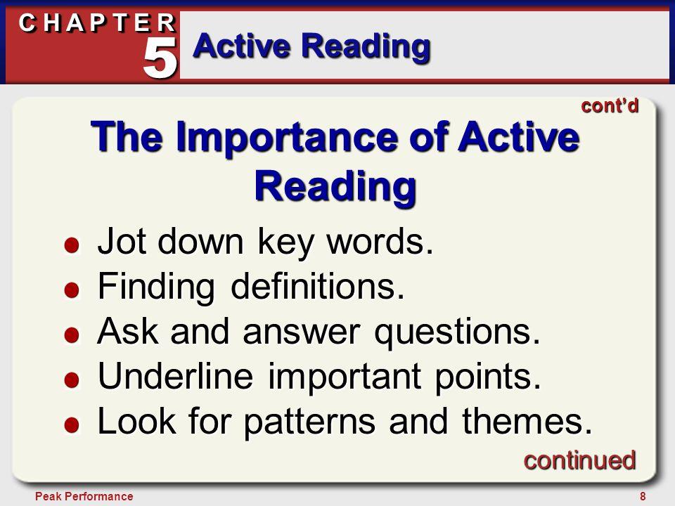 29Peak Performance C H A P T E R Active Reading 5 Managing Language Courses Focus on key words.