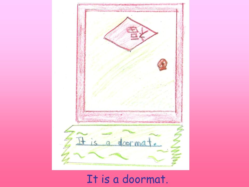 It is a doormat.