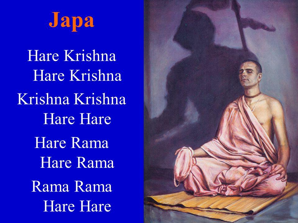 Hare Krishna Krishna Krishna Hare HareHare Rama Rama Rama Hare Hare Japa