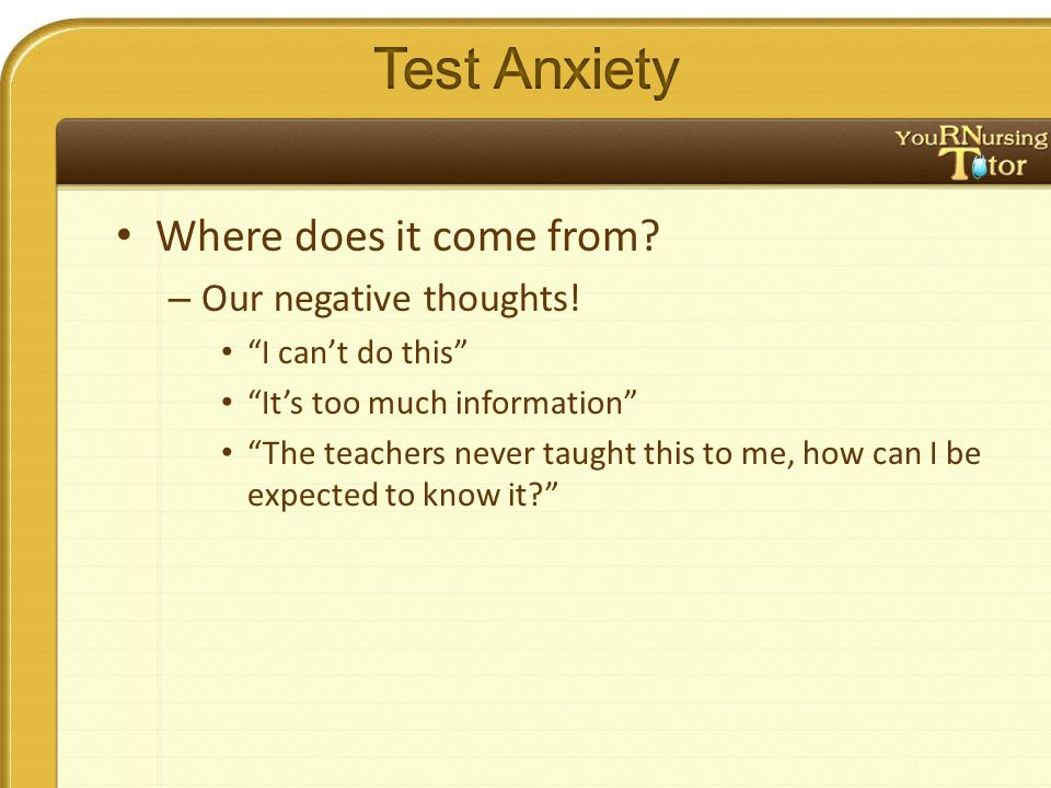 """– Our negative thoughts! """"I can't do this"""" """"It's too much information"""" """"The teachers never taught this to me, how can I be expected to know it?"""""""