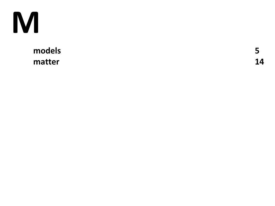 M models5 matter14