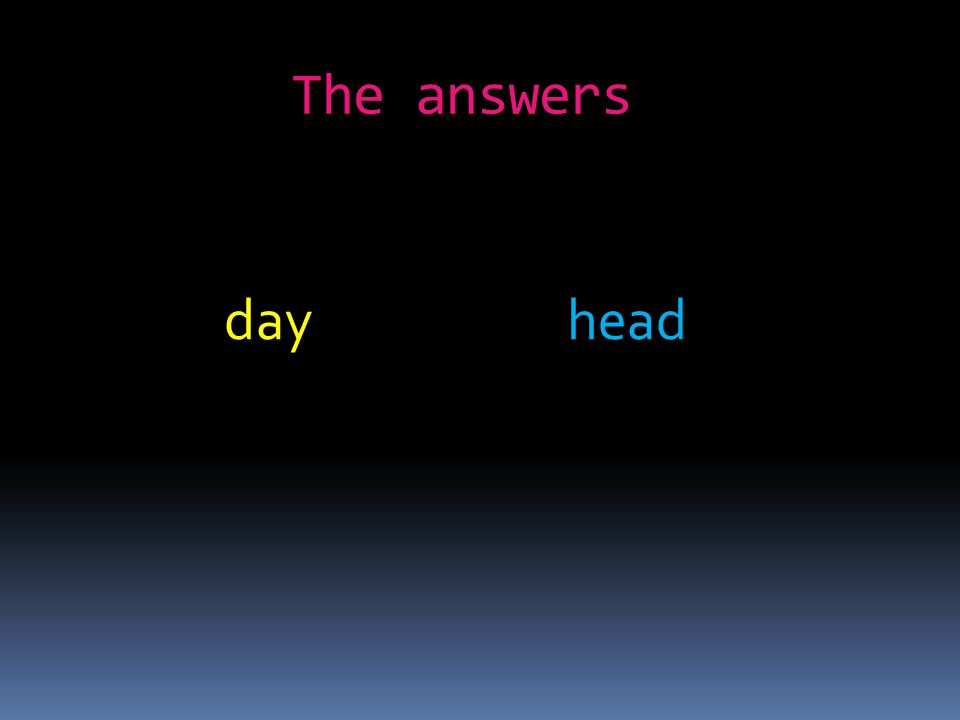 day head The answers