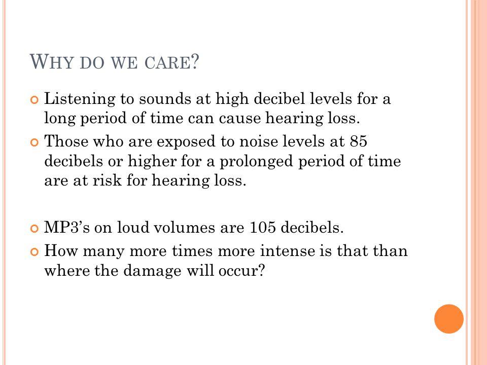 W HY DO WE CARE .