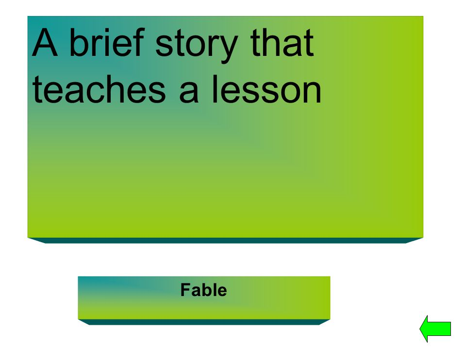 A brief story that teaches a lesson Fable