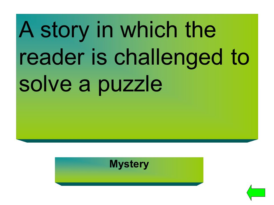 A story in which the reader is challenged to solve a puzzle Mystery