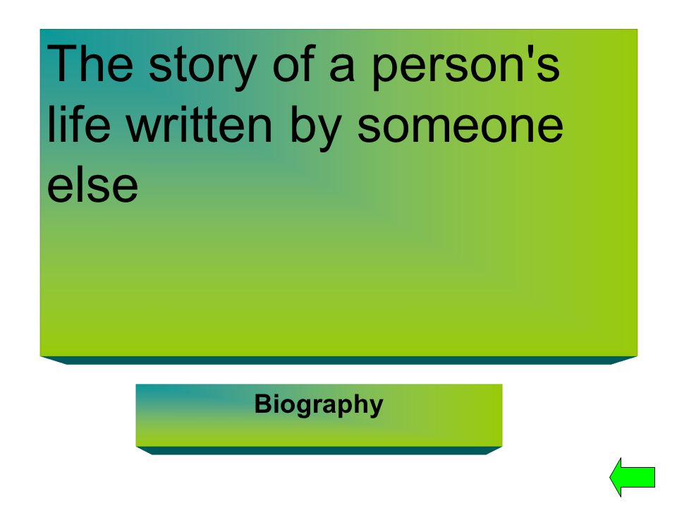 The story of a person s life written by someone else Biography