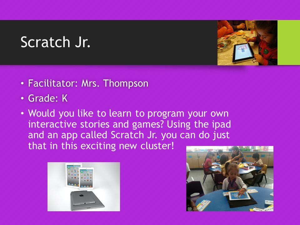 Make It – Take It – Learn It Facilitator: Ms.Mays Facilitator: Ms.