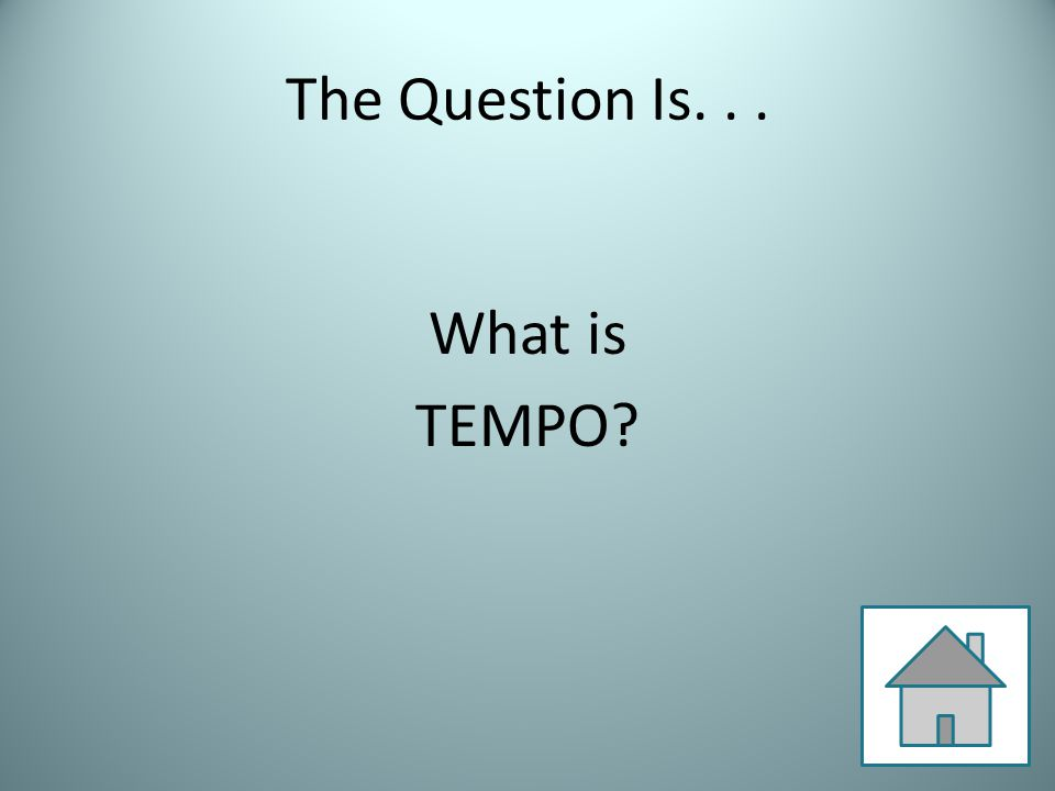 The Question Is... What is TEMPO?