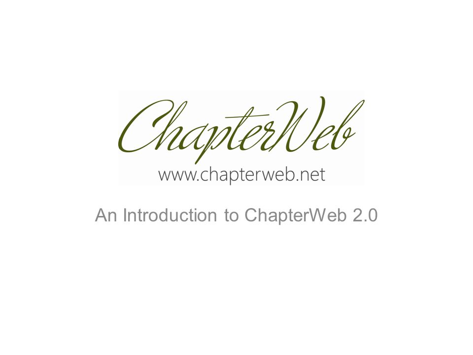 An Introduction to ChapterWeb 2.0
