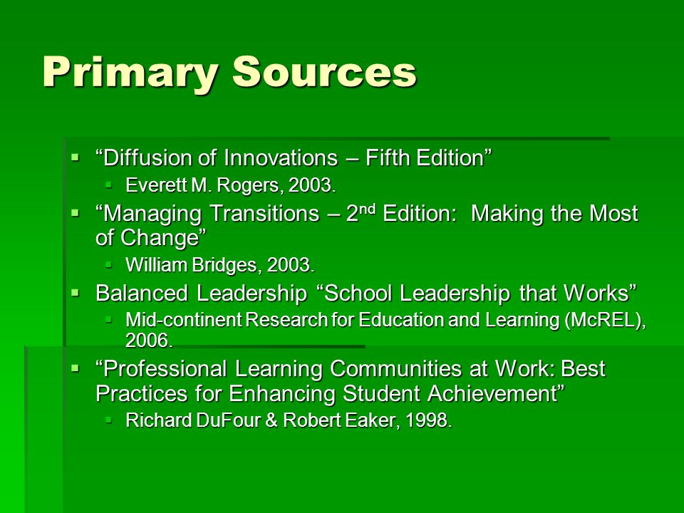 Primary Sources  Diffusion of Innovations – Fifth Edition  Everett M.