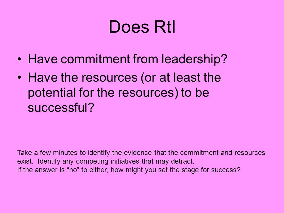 Does RtI Have commitment from leadership.