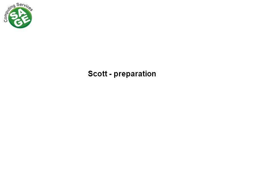 Scott - preparation