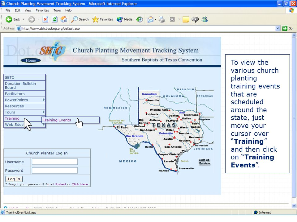 "Locating Training Events To view the various church planting training events that are scheduled around the state, just move your cursor over ""Training"