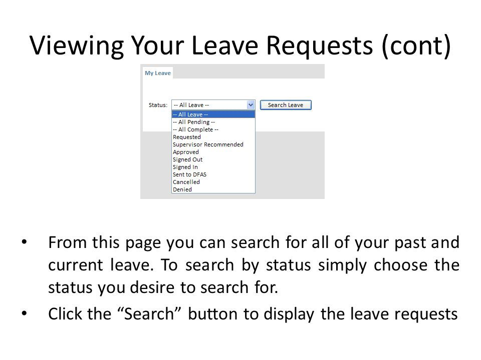 From this page you can search for all of your past and current leave.