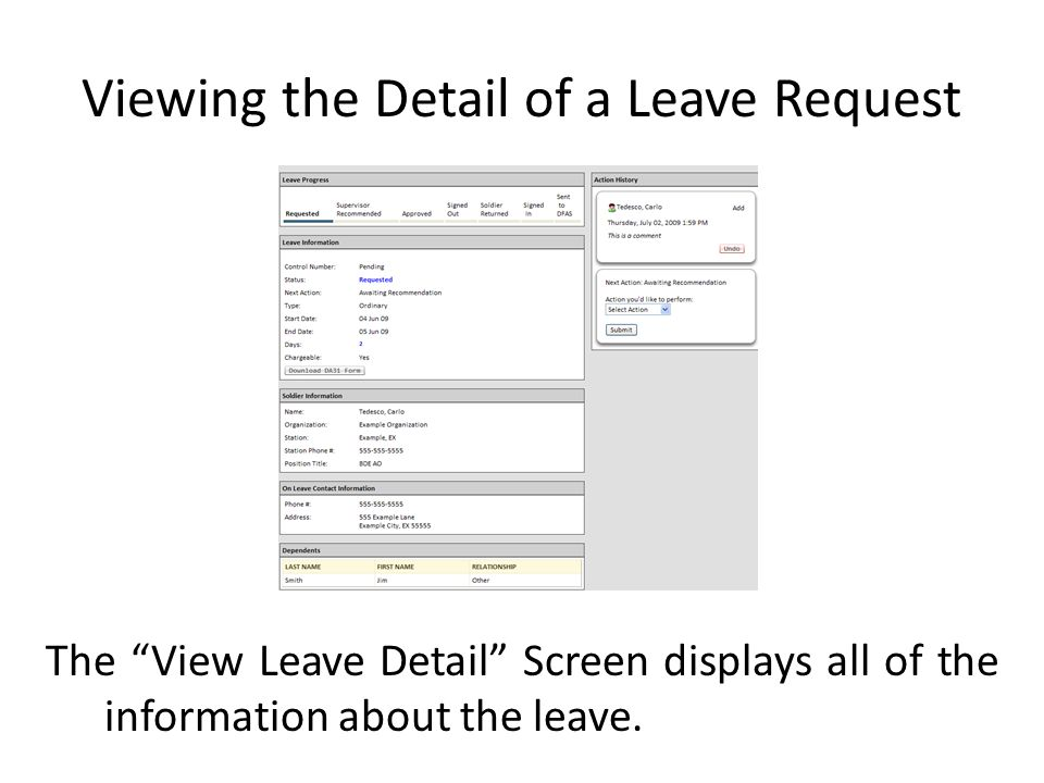 The View Leave Detail Screen displays all of the information about the leave.