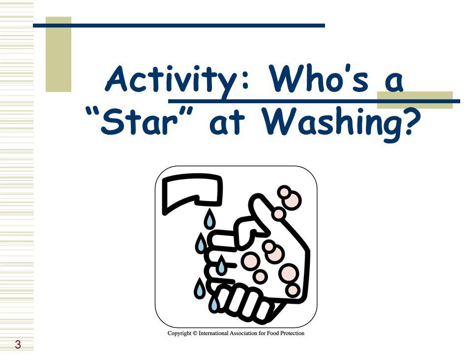3 Activity: Who's a Star at Washing?