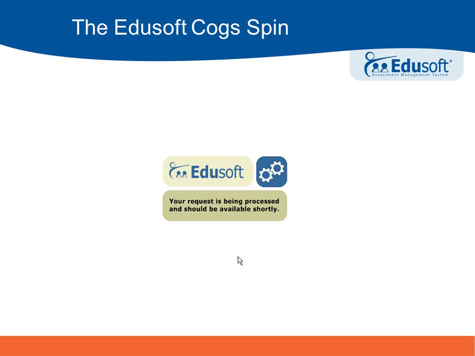 18 Turning Information Into Achievement The Edusoft Cogs Spin