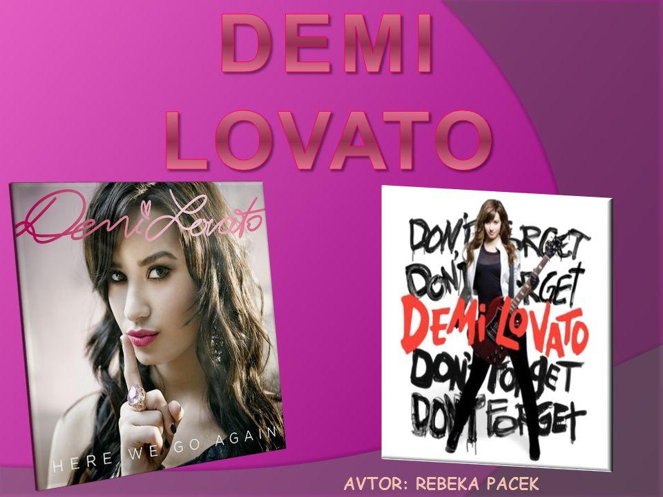 ♫ Pravo ime---Demetria Devonne Lovato ♫ 20.