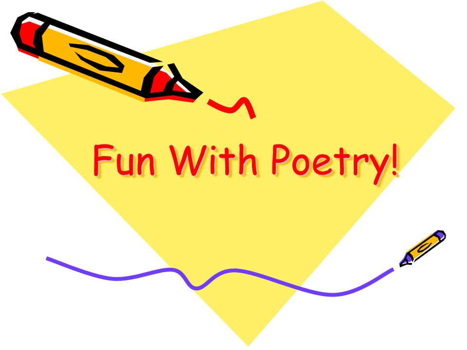 Fun With Poetry!
