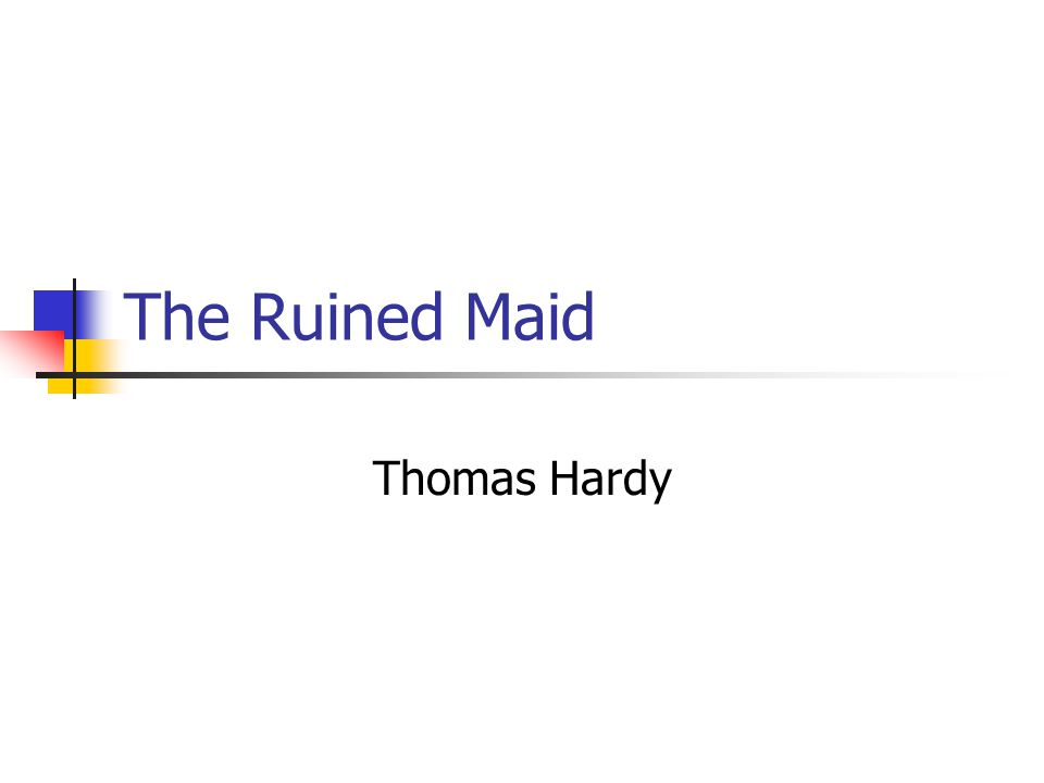 The Ruined Maid Thomas Hardy