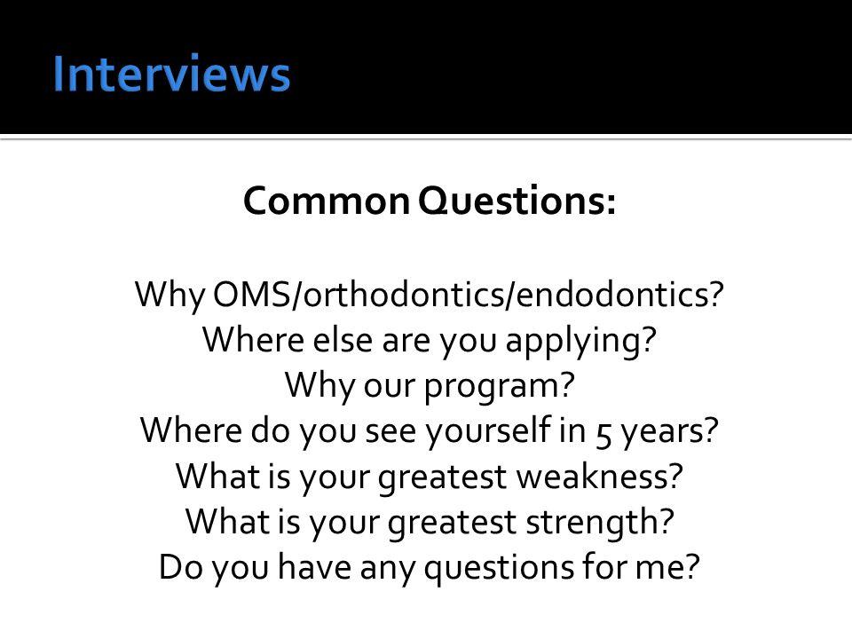 Common Questions: Why OMS/orthodontics/endodontics.
