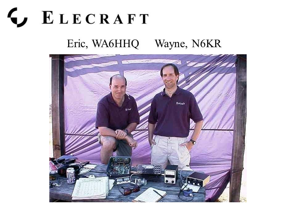 Eric, WA6HHQ Wayne, N6KR