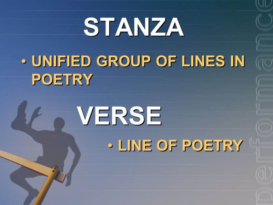 STANZA UNIFIED GROUP OF LINES IN POETRY VERSE LINE OF POETRY