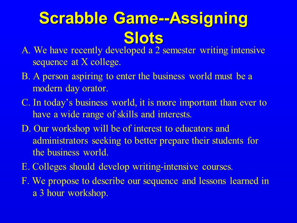 Scrabble Game--Assigning Slots A.
