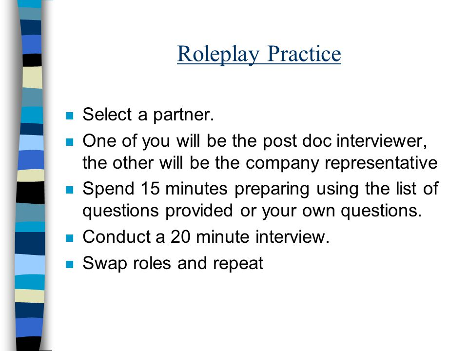 Roleplay Practice n Select a partner.