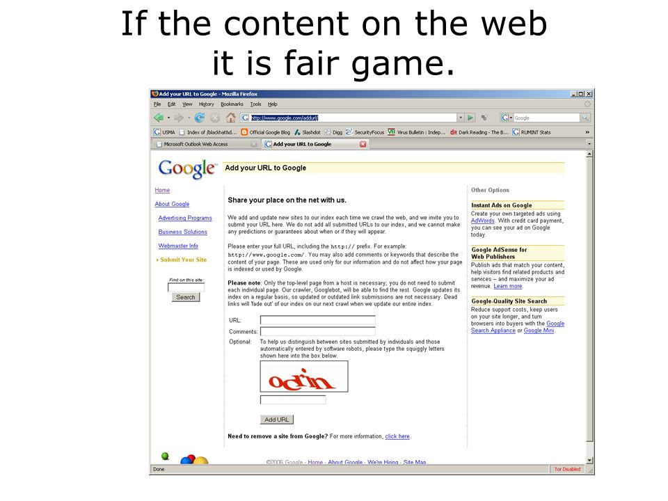 If the content on the web it is fair game.