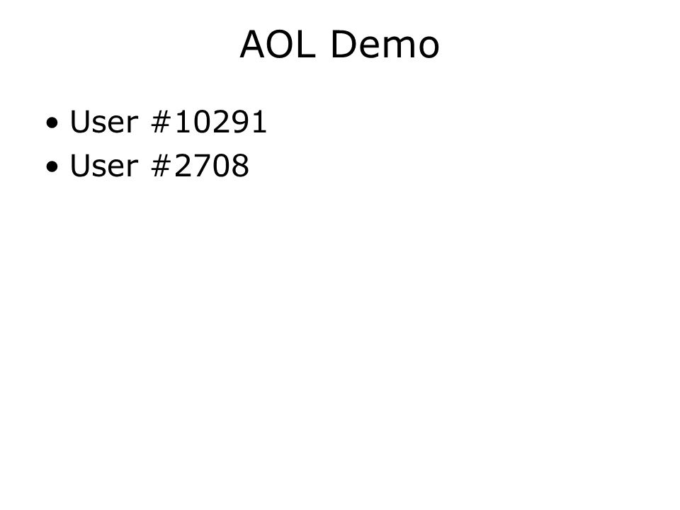 AOL Demo User #10291 User #2708