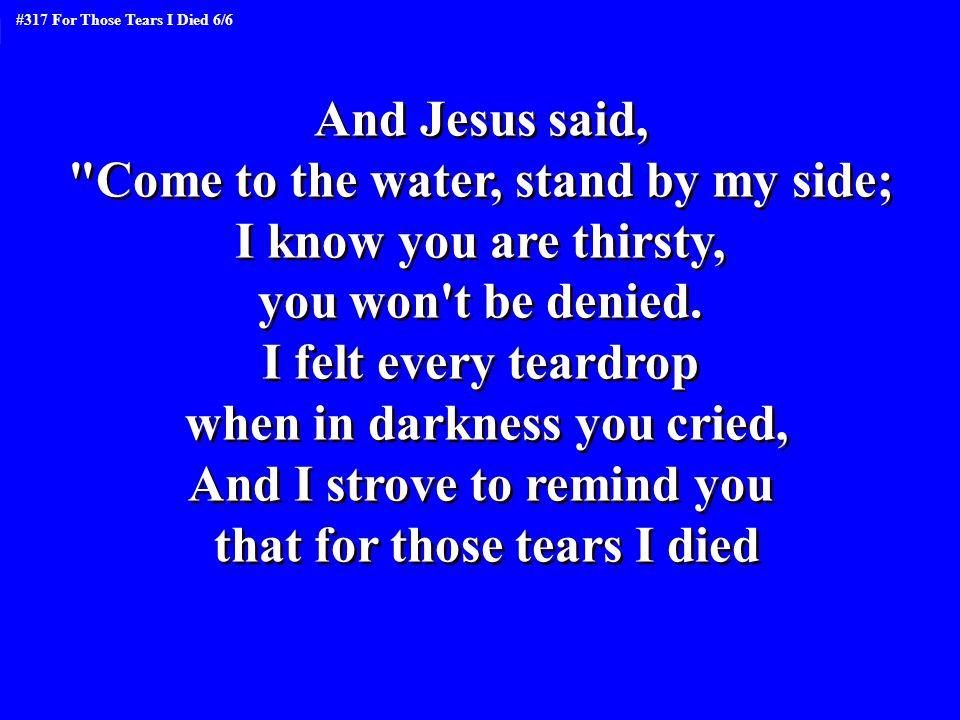 And Jesus said,
